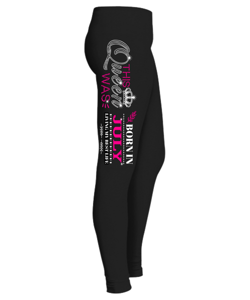 """This Queen Was Born In JULY Birthday Legging""50% Off for B'day Girls. Flat Shipping."