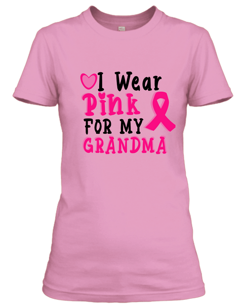 """I Wear Pink for my Grandma"", T-Shirt."