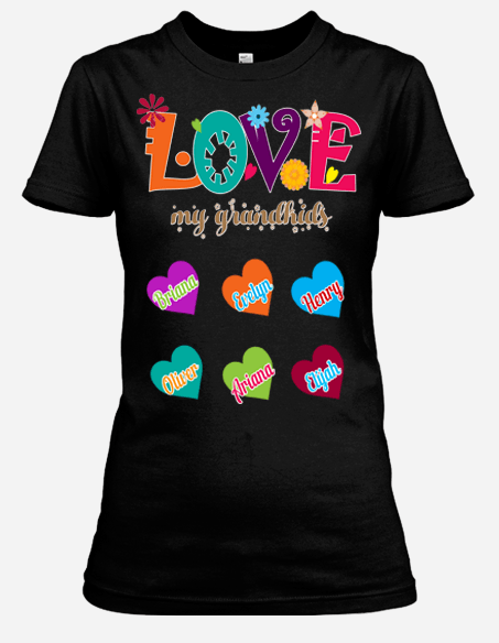 """Love My Grandkids""- Custom Tee (Save 50% Today)"