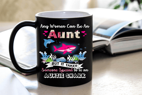 """It Takes Someone Special To Be An Auntie Shark""- Mug."