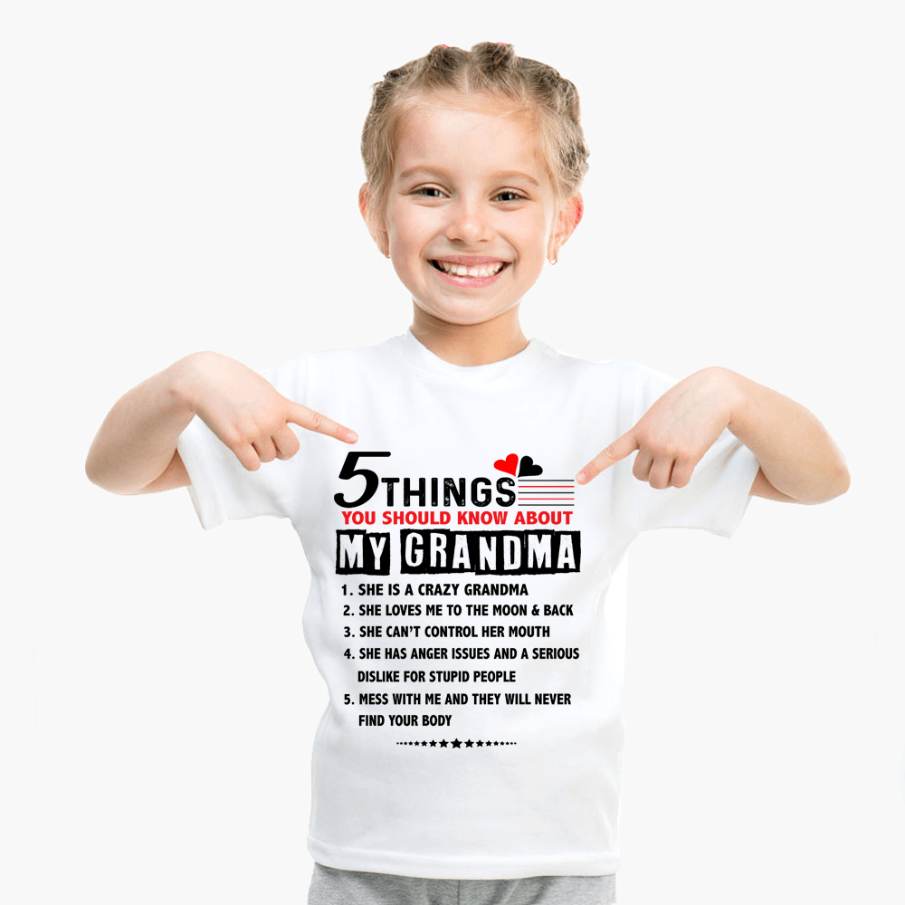 """5 Things You Should Know About My Grandma"" KIDS T-SHIRT (50% OFF Today)"