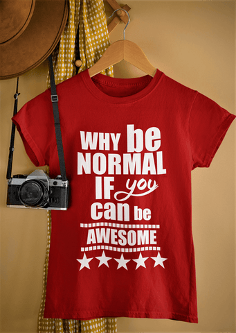"""Can Be Awesome"" T-SHIRT."