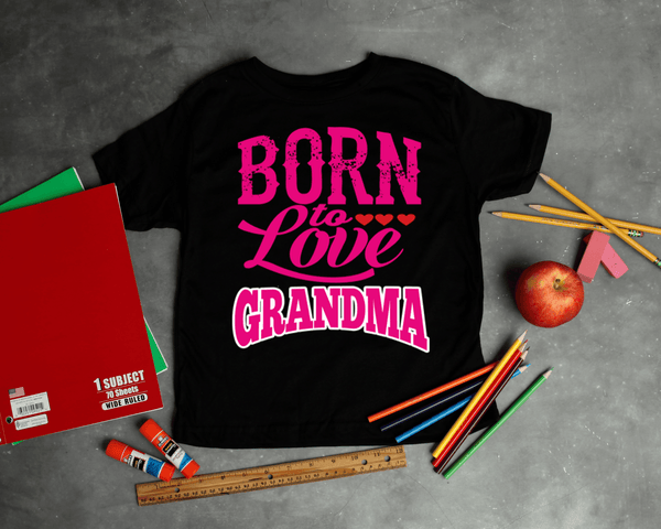 """Born To Love Grandma"" KIDS T-SHIRT (75% OFF Today) Flat Shipping"