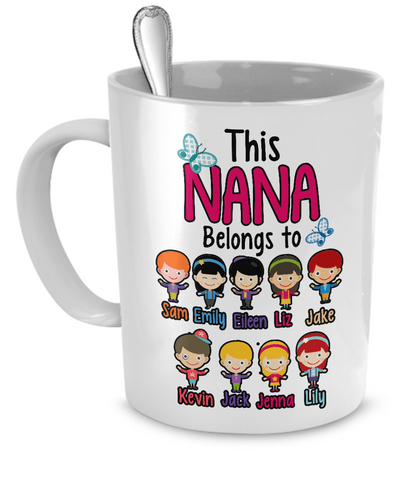 "Mug - ""Coffee With Grandkids"" Custom ""NANA Belongs To"" Mug"