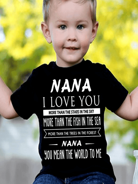 """Nana I Love You More Than The Stars In The Sky"" New Design Special For Kids (50% Off Today)"