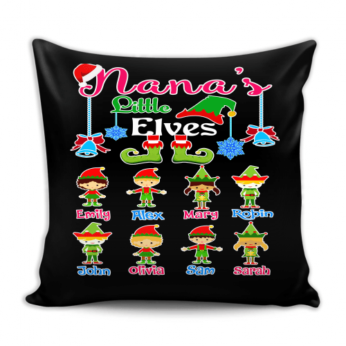 Pillow - Nana's Little Elves Pillow Cover, Custom Pillow Cover With Grandkids Names.