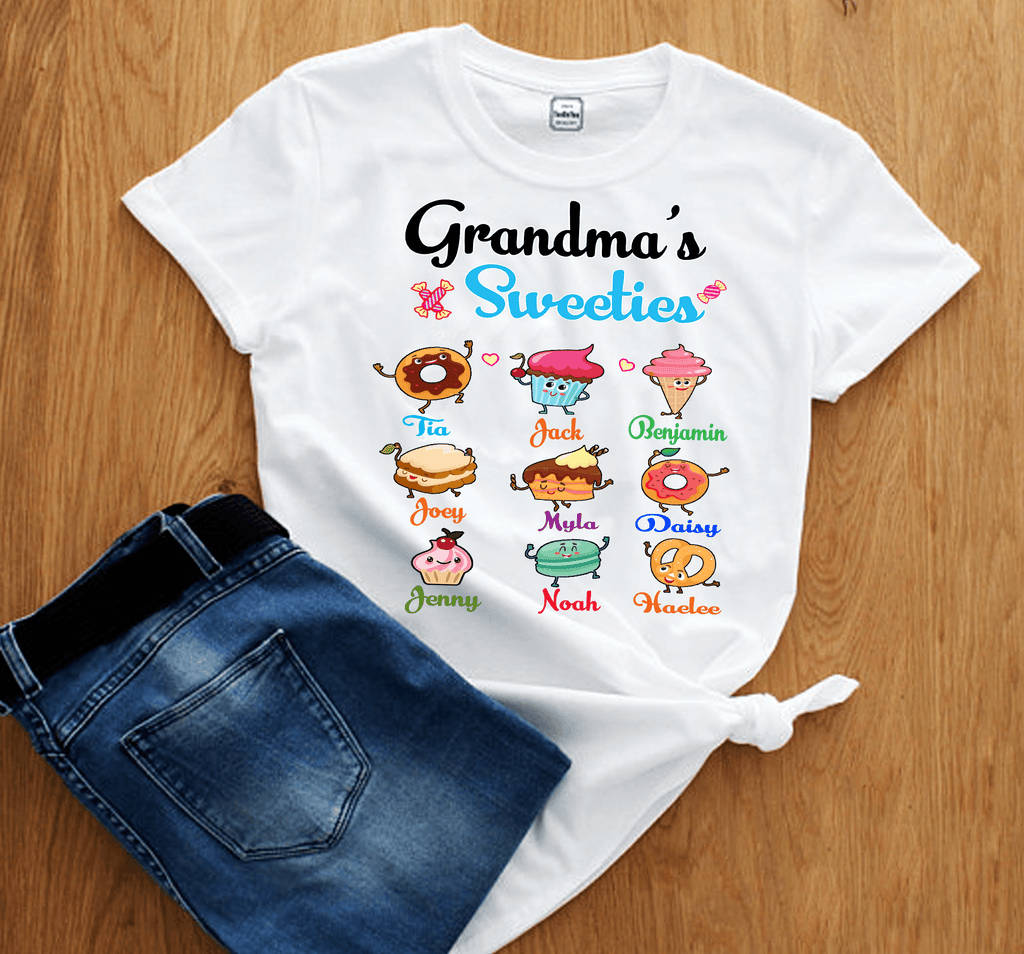 """Grandma's Sweeties""- Custom Tee (Save 50% Today)"