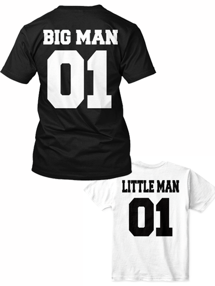 T-shirt - BIG MAN, LITTLE MAN SHIRTS AND KIDS ONESIE, ON SUMMER SALE