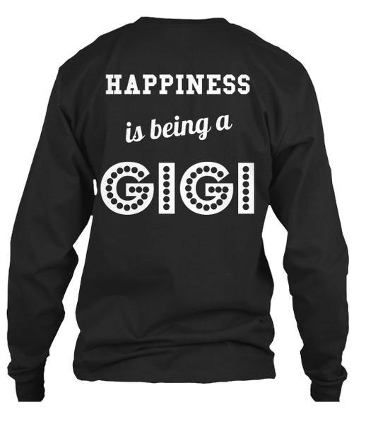 T-shirt - Happiness Is Being GiGi