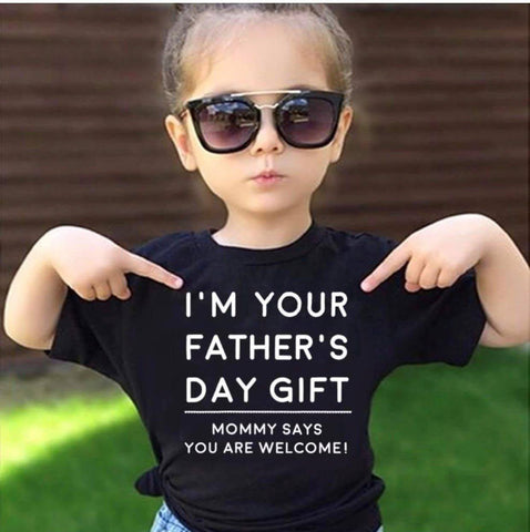 "T-shirt - ""I AM YOUR FATHER'S DAY GIFT"" KIDS T-SHIRT (50% OFF Today) Buy For All Kids."