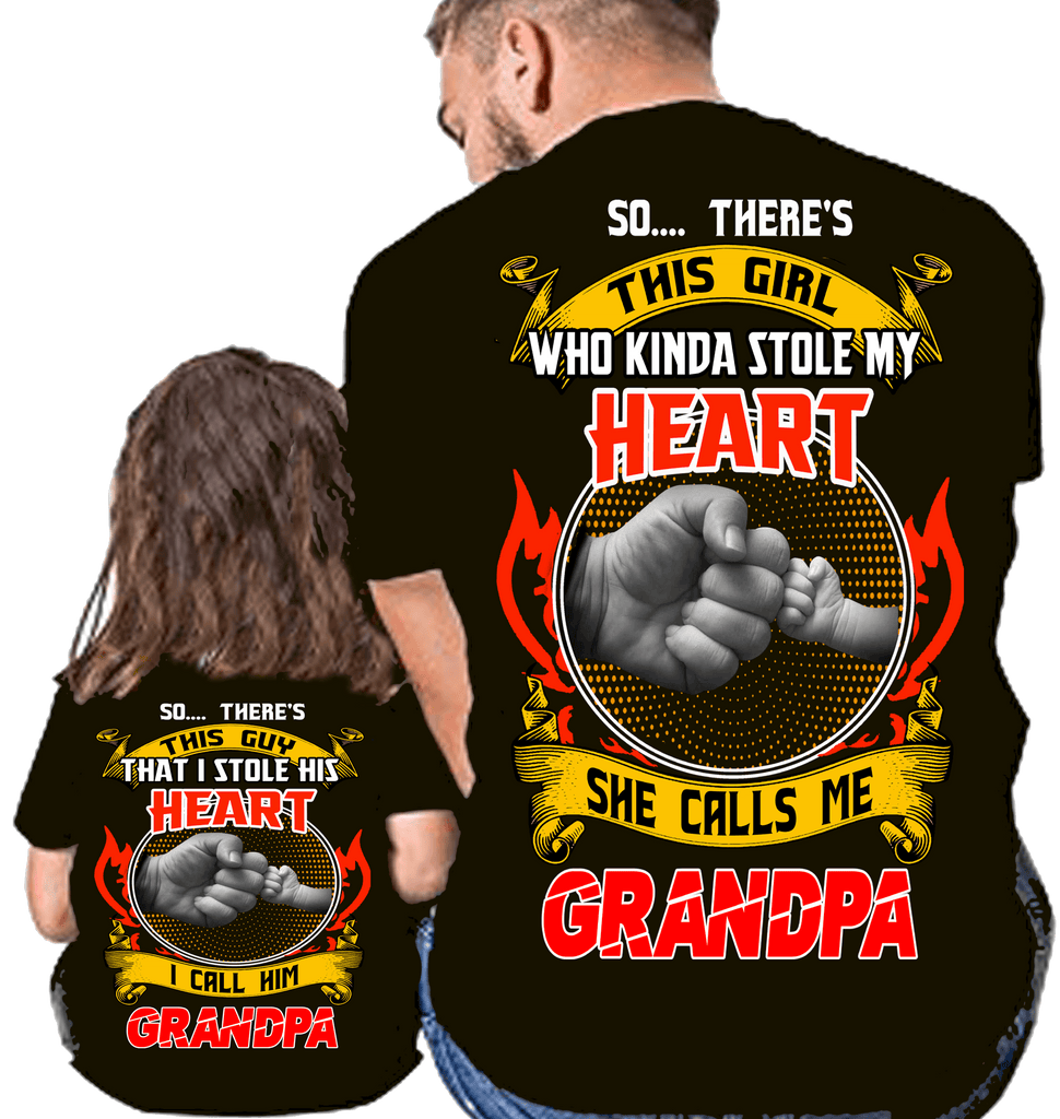 stole my heart grandpa and granddaughter 50 off add shirts for