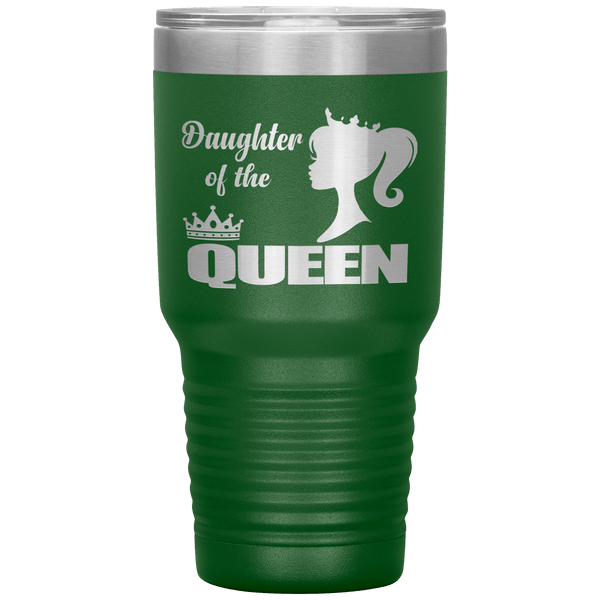 """DAUGHTER OF THE QUEEN"" Tumbler. Flat Shipping."