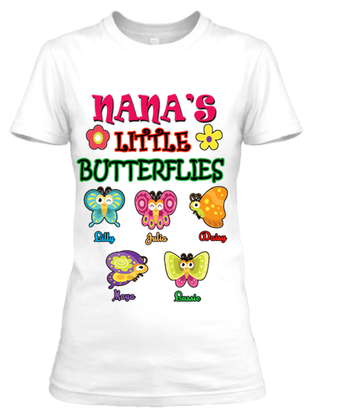 """Nana's Little Butterflies""- Custom Tee (Save 50% )"
