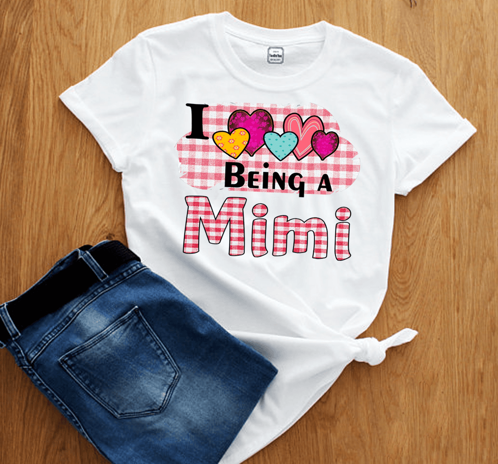 """I LOVE BEING MIMI"", CUSTOMIZED TEE."