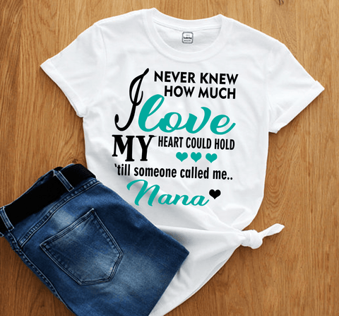 """I NEVER KNEW HOW MUCH LOVE MY HEART COULD HOLD..."". T-Shirt"