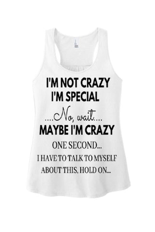 """I'M NOT CRAZY"" Tank Top. Special Deal. (Black Design)"