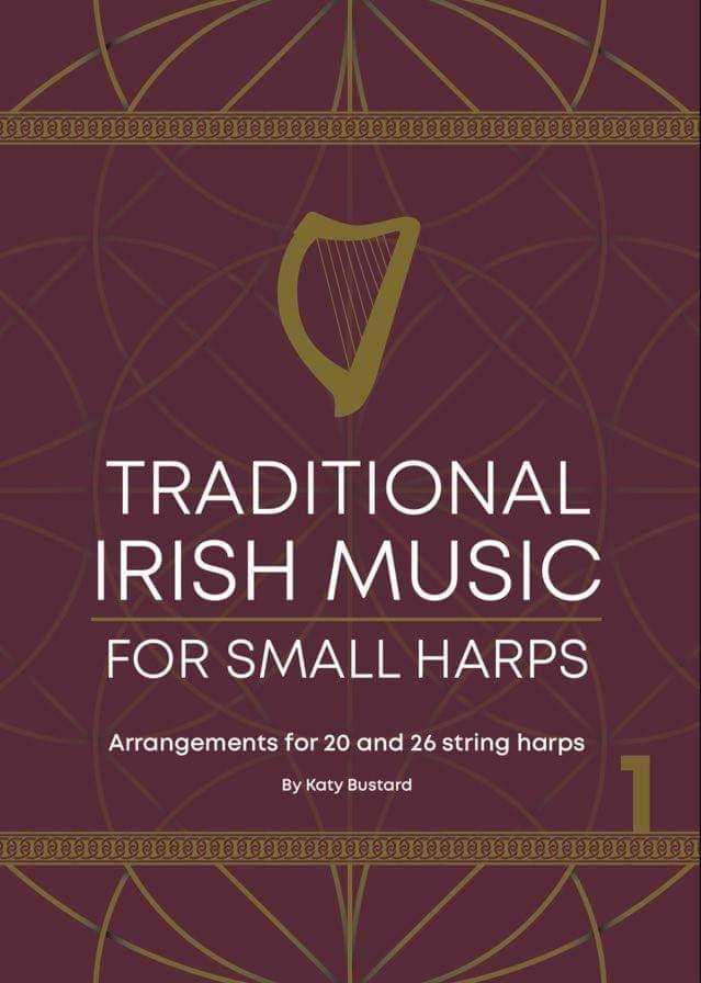 Traditional Irish Music for Small Harps by Katy Bustard