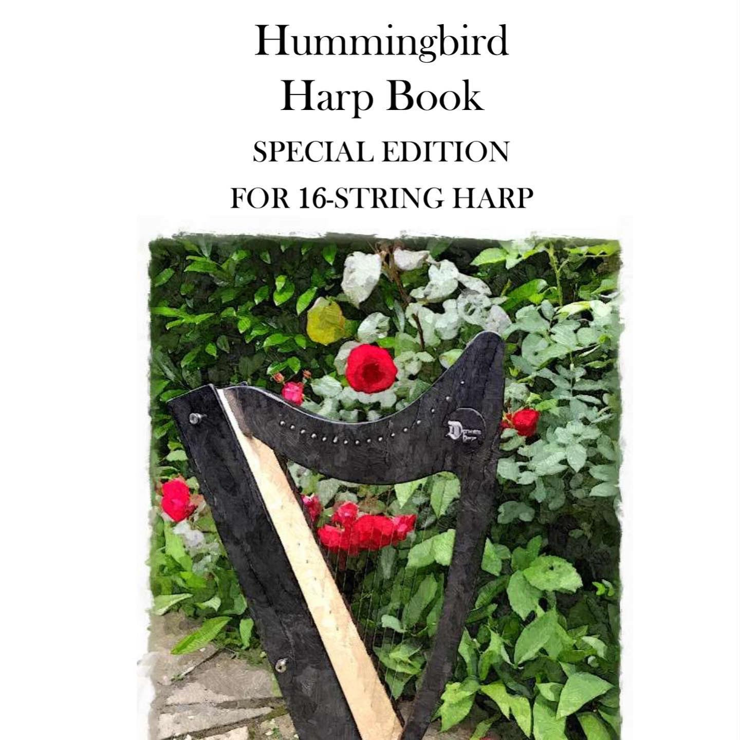 Special Edition Hummingbird Harp Book for the Discovery 16 by Kristine Warmhold
