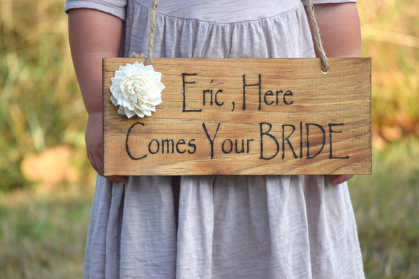 Personalized Heres Comes Your Bride Neck Sign