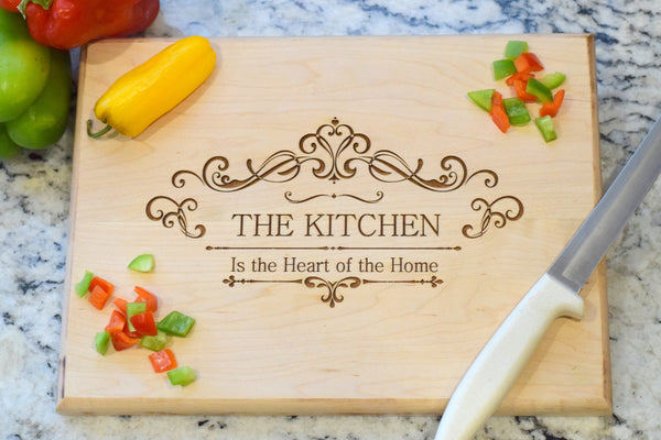 The Kitchen is the Heart of the Home Cutting Board