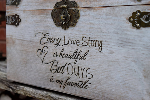 Every Love Story is Beautiful but Ours is my favorite Distressed Card Box Lockable