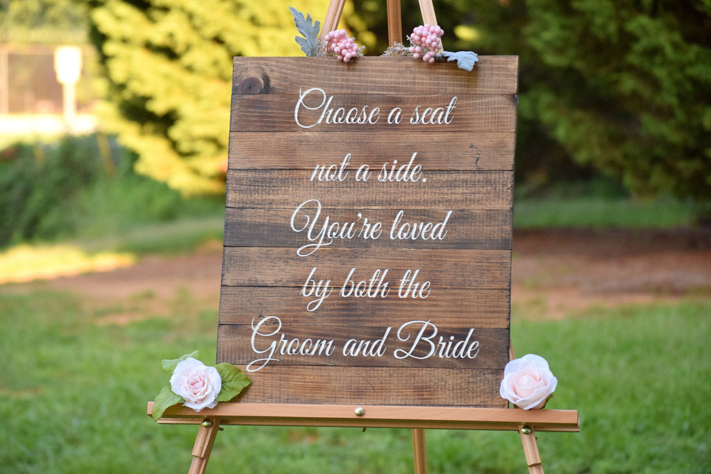 Choose a seat not a side wedding ceremony sign - rustic wedding sign ...