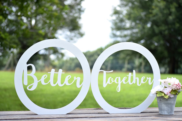 Better Together Chair Signs