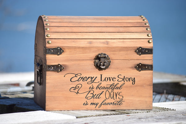 Every Love Story is Beautiful But Ours is My Favorite Wedding Card Box