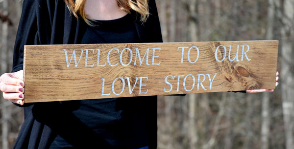 Welcome To Our Story Hand Painted Sign