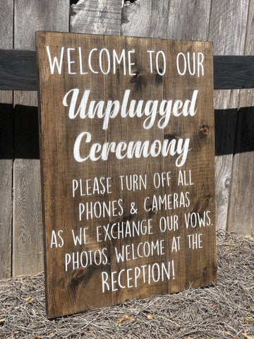 Wooden Unplugged Ceremony Sign