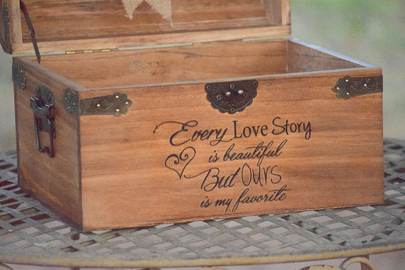 Every Love Story is Beautiful But Ours is My Favorite Card Box