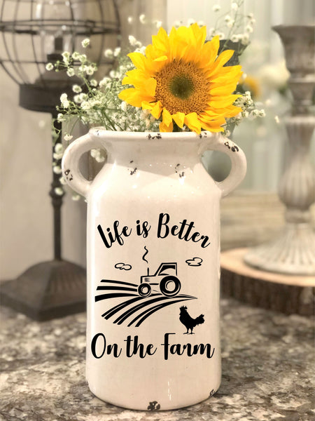 Life Is Better on the Farm Inspired Farmhouse Milk Jug