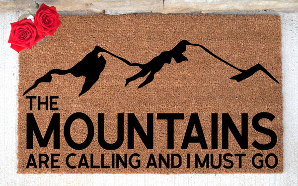 The Mountains Are Calling And I Must Go Doormat