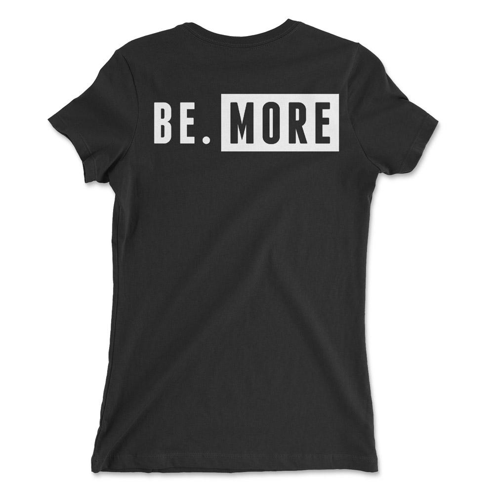 Women's Huntsman BE MORE T-Shirt Black
