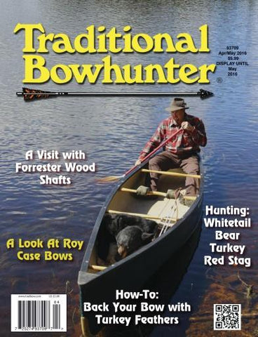 Traditional Bowhunter Magazine - May/June 2016