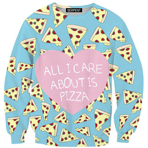 All I Care About Is Pizza Sweatshirt