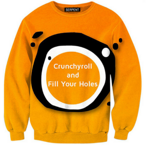 Crunchyroll and Fill Your Holes Sweatshirt