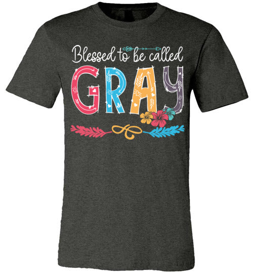 Blessed To Be Called Gray T-shirt V1 - TS