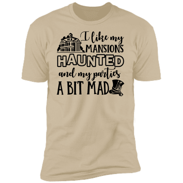 I Like My Mansions Haunted Premium Short Sleeve T-Shirt