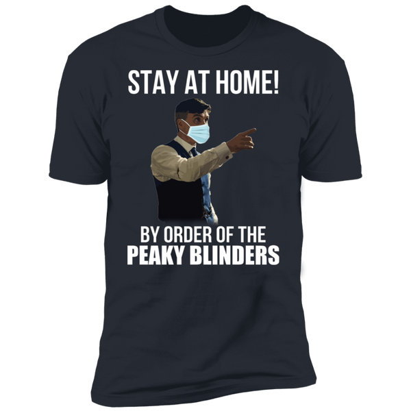 Stay At Home Peaky Blinders Premium Short Sleeve T-Shirt