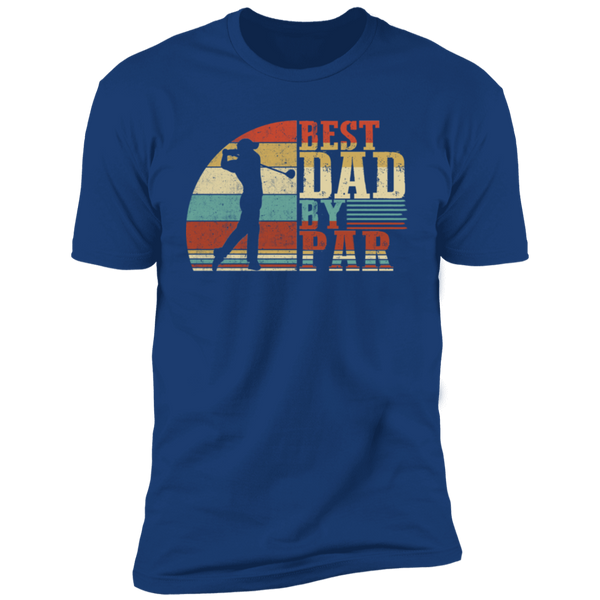 Best Dad By Par Premium Short Sleeve T-Shirt
