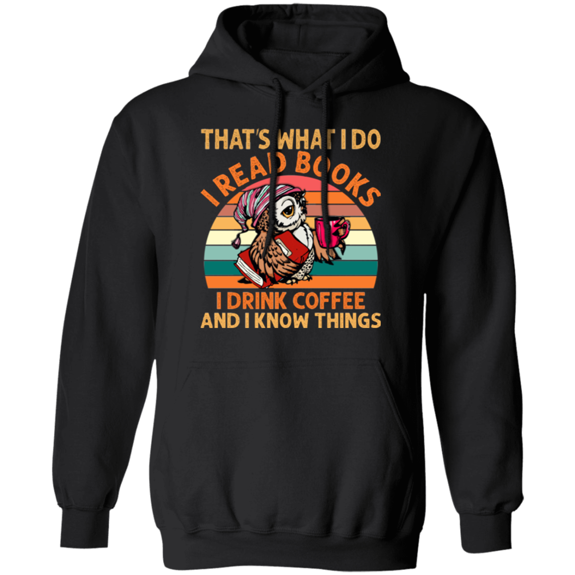 I Read Books I Drink Coffee Pullover Hoodie