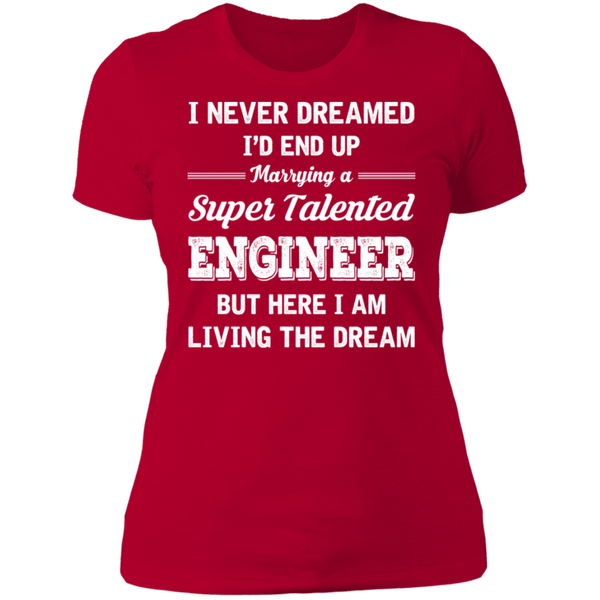 Marrying A Super Talented Engineer Ladies' Boyfriend T-Shirt