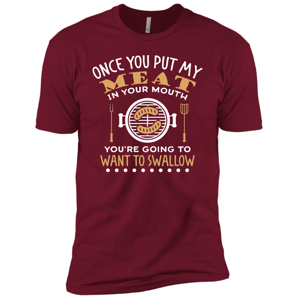 PUT MY MEAT IN YOUR MOUTH AND SWALLOW Funny BBQ Premium Short Sleeve T-Shirt