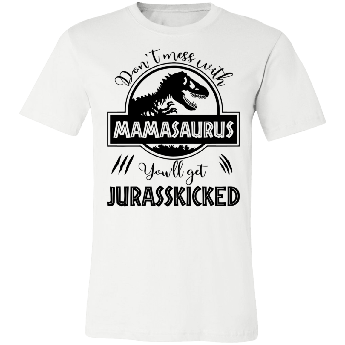 Don't Mess With Mamasaurus V2 Unisex Jersey Short-Sleeve T-Shirt