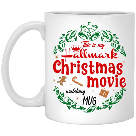 This Is My Hallmark Christmas Watching Mug Mug