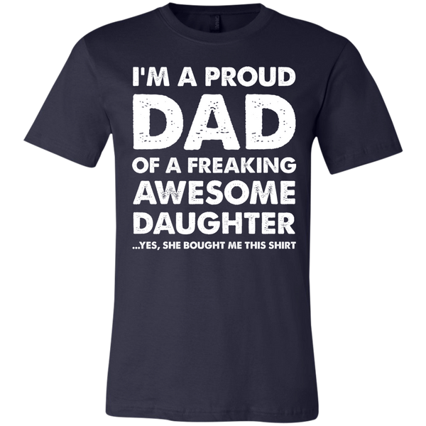 Proud Dad of A Freaking Awesome Daughter Unisex Jersey Short-Sleeve T-Shirt