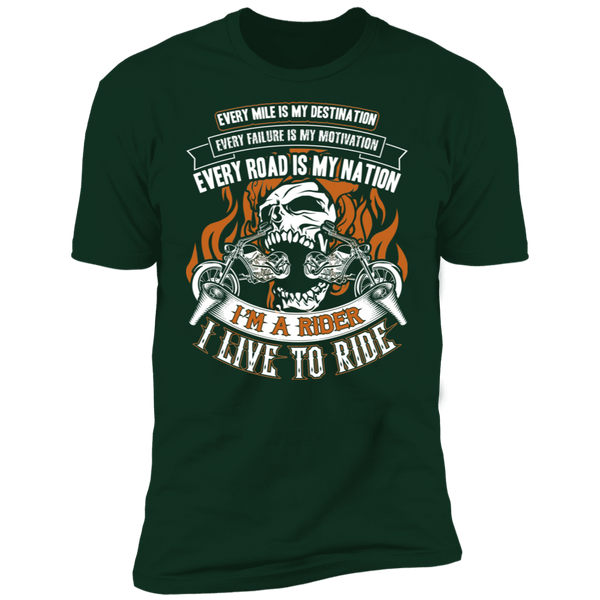 I Live To Ride Premium Short Sleeve T-Shirt