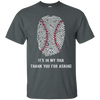 Baseball Is In My DNA T-shirt