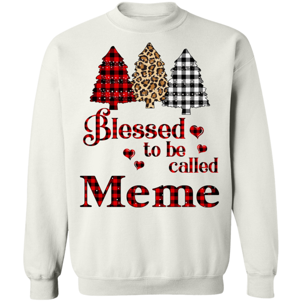 Blessed To Be Called Meme Crewneck Pullover Sweatshirt